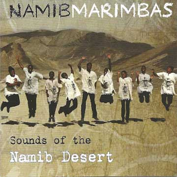 Namib Marimbas - Sound of the Namib Desert CD Cover